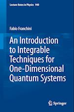An Introduction to Integrable Techniques for One-Dimensional Quantum Systems (LECTURE NOTES IN PHYSICS, nr. 940)