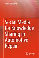 Social Media for Knowledge Sharing in Automotive Repair af Patric Finkbeiner