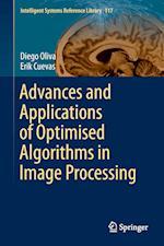 Advances and Applications of Optimised Algorithms in Image Processing af Erik Cuevas