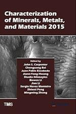 Characterization of Minerals, Metals, and Materials 2015