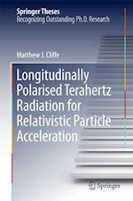 Longitudinally Polarised Terahertz Radiation for Relativistic Particle Acceleration