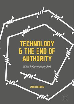 Technology and the End of Authority