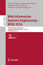 Web Information Systems Engineering - WISE 2016 (Lecture Notes in Computer Science, nr. 10042)