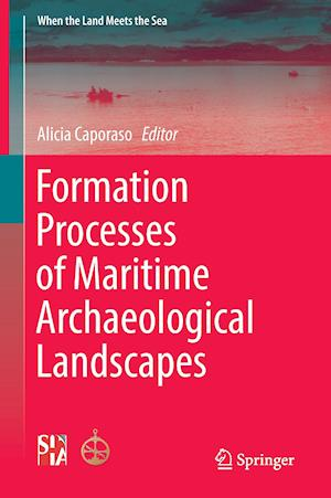 Bog, hardback Formation Processes of Maritime Archaeological Landscapes