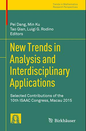 Bog, paperback New Trends in Analysis and Interdisciplinary Applications af Tao Qian