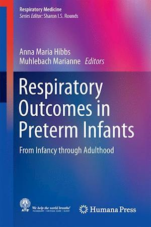 Bog, hardback Respiratory Outcomes in Preterm Infants : From Infancy through Adulthood