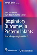 Respiratory Outcomes in Preterm Infants : From Infancy through Adulthood