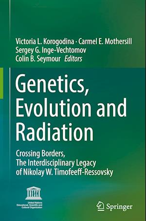 Bog, hardback Genetics, Evolution and Radiation af Victoria L. Korogodina