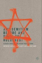 Antisemitism Before and Since the Holocaust : Altered Contexts and Recent Perspectives