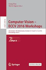 Computer Vision - ECCV 2016 Workshops (Lecture Notes in Computer Science, nr. 9914)
