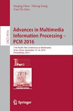 Advances in Multimedia Information Processing - PCM 2016 (Lecture Notes in Computer Science, nr. 9916)