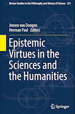 Epistemic Virtues in the Sciences and the Humanities (Boston Studies in the Philosophy and History of Science, nr. 321)