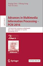Advances in Multimedia Information Processing - PCM 2016 (Lecture Notes in Computer Science, nr. 9917)