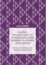 Digital Technology as Affordance and Barrier in Higher Education af Maura Smale, Mariana Regalado