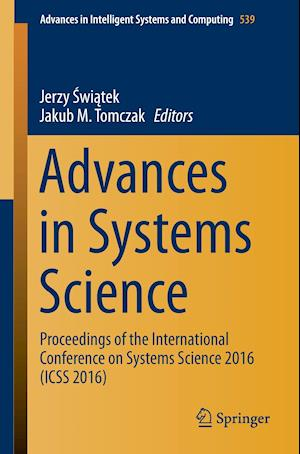 Bog, hæftet Advances in Systems Science : Proceedings of the International Conference on Systems Science 2016 (ICSS 2016)