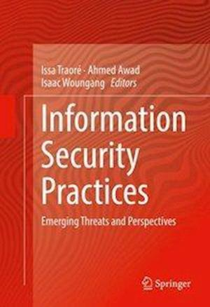Bog, hardback Information Security Practices : Emerging Threats and Perspectives