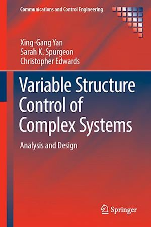 Bog, hardback Variable Structure Control of Complex Systems : Analysis and Design af Christopher Edwards, Xing-Gang Yan, Sarah K. Spurgeon