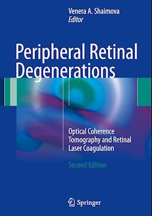 Bog, hardback Peripheral Retinal Degenerations af Venera Shaimova
