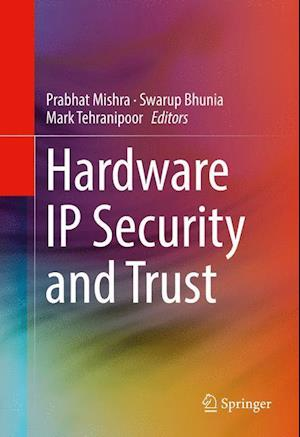 Bog, hardback Hardware IP Security and Trust