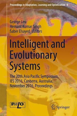 Bog, hardback Intelligent and Evolutionary Systems af George Leu