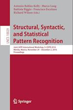 Structural, Syntactic, and Statistical Pattern Recognition (Lecture Notes in Computer Science, nr. 10029)