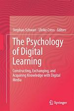 The Psychology of Digital Learning : Constructing, Exchanging, and Acquiring Knowledge with Digital Media