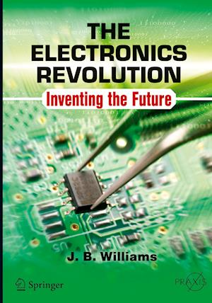 Bog, paperback The Electronics Revolution af J. B. Williams