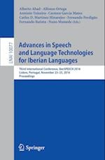 Advances in Speech and Language Technologies for Iberian Languages (Lecture Notes in Computer Science, nr. 10077)