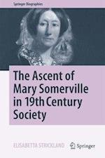 The Ascent of Mary Somerville in 19th Century Society (Springer Biographies)