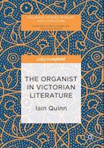 Organist in Victorian Literature (Palgrave Studies in Music and Literature)