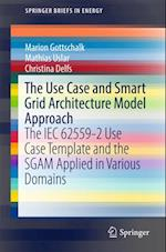 Use Case and Smart Grid Architecture Model Approach