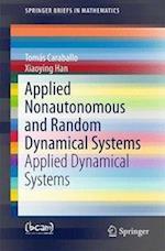Applied Nonautonomous and Random Dynamical Systems : Applied Dynamical Systems