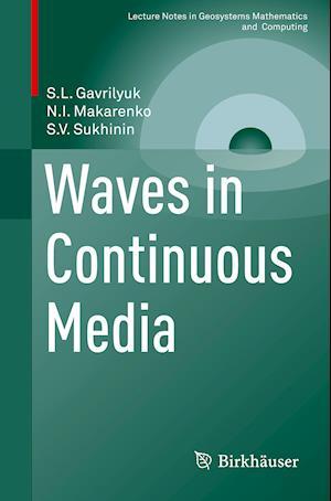 Bog, paperback Waves in Continuous Media af Sergey Gavrilyuk