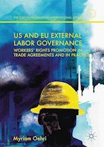 US and EU External Labor Governance (European Union in International Affairs)