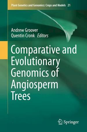 Bog, hardback Comparative and Evolutionary Genomics of Angiosperm Trees af Andrew Groover