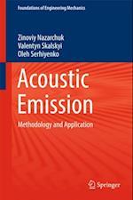 Acoustic Emission af Oleh Serhiyenko, Valentyn Skalskyi, Zinoviy Nazarchuk