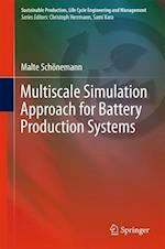 Multiscale Simulation Approach for Battery Production Systems