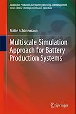 Multiscale Simulation Approach for Battery Production Systems af Malte Schonemann