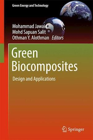 Bog, hardback Green Biocomposites : Design and Applications