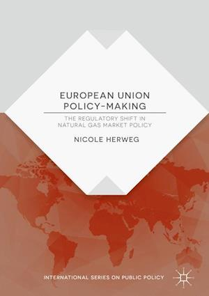 European Union Policy-Making : The Regulatory Shift in Natural Gas Market Policy