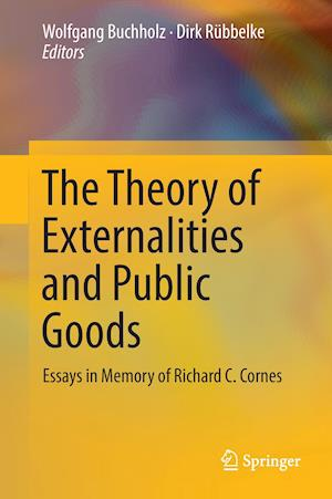 Bog, hardback The Theory of Externalities and Public Goods : Essays in Memory of Richard C. Cornes
