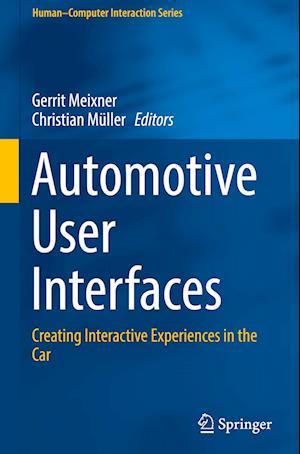Bog, hardback Automotive User Interfaces af Gerrit Meixner