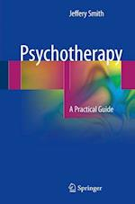 Psychotherapy : A Practical Guide