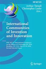 International Communities of Invention and Innovation (Ifip Advances in Information and Communication Technology, nr. 491)
