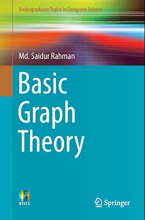 Bog, hæftet Basic Graph Theory af Md. Saidur Rahman