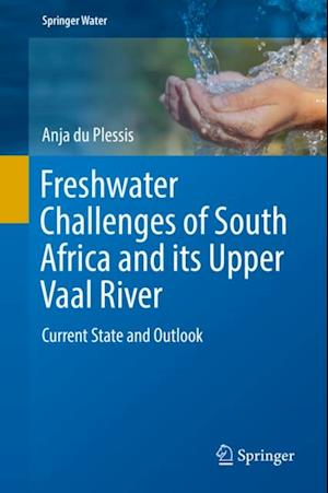 Freshwater Challenges of South Africa and its Upper Vaal River
