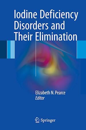 Bog, hardback Iodine Deficiency Disorders and Their Elimination