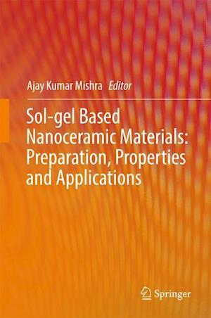 Bog, hardback Sol-Gel Based Nanoceramic Materials af Ajay Kumar Mishra