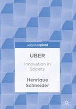 Uber : Innovation in Society