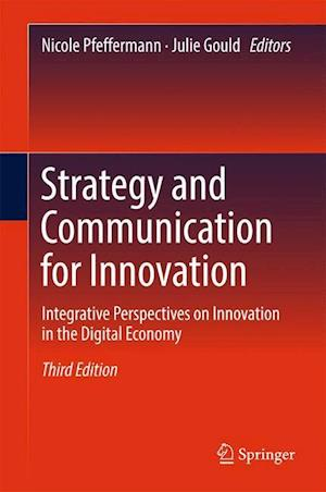 Bog, hardback Strategy and Communication for Innovation : Integrative Perspectives on Innovation in the Digital Economy